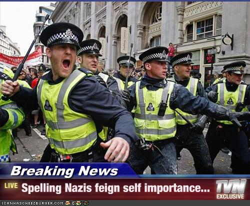 Self Important Spelling Nazis